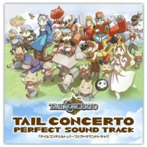 Tail Concerto Perfect Sound Track
