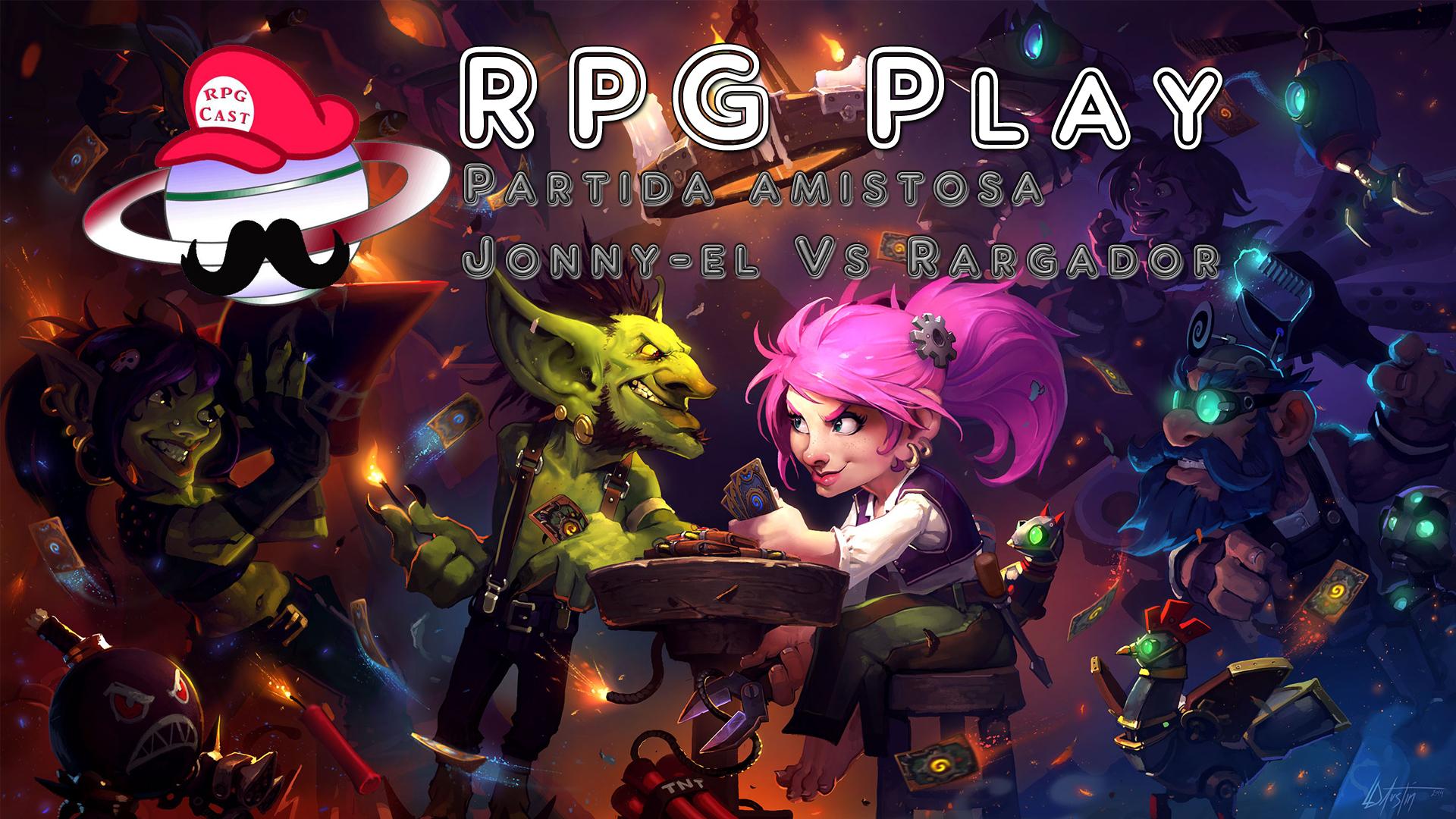 RPG Play Jonny el vs Rargador